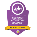 Customer Acquisition Specialist Badge