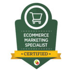 Ecommerce Marketing Specialist Badge