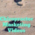 Chiropractor Marketing Videos