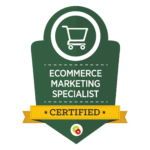 Ecommerce-Marketing-Specialist-Badge
