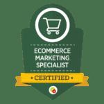Ecommerce-Marketing-Specialist-Badge