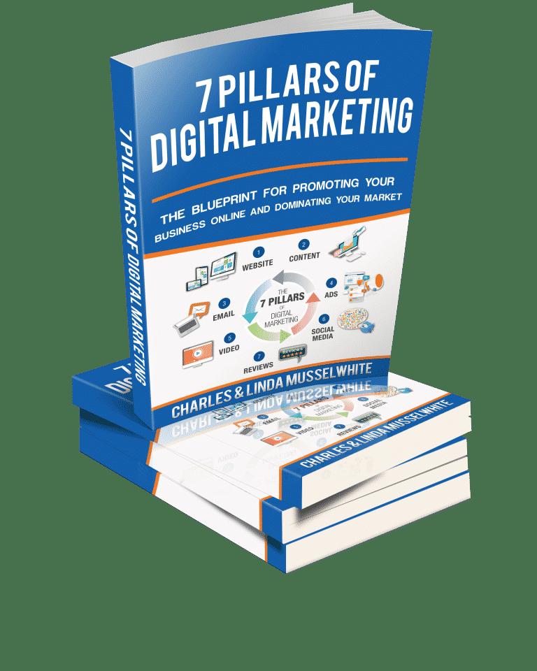 Musselwhite Marketing 7 Pillars of Digital Marketing Book